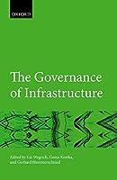 The Governance of Infrastructure (Hertie Governance Report)