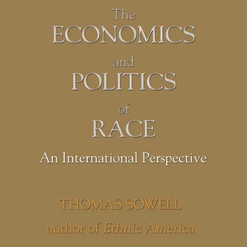 The Economics and Politics of Race audiobook cover art