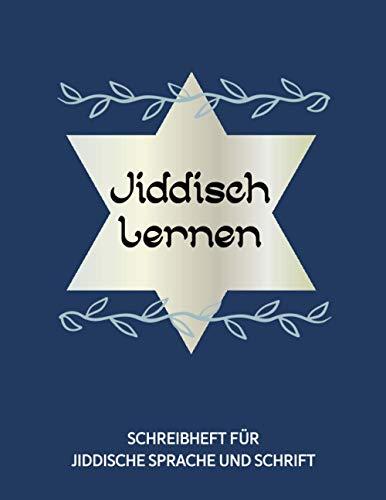 Jiddisch Lernen | Jiddisches Schreibheft: Schreibheft Jiddisch 112 Seiten Schreiblinien DIN A4 (8,5x11) | Jiddisches Notizheft Lernen der jiddischen ... und Fortgeschrittene | Yiddisch, Davidstern