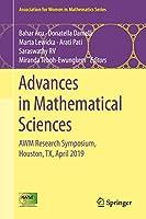 Advances in Mathematical Sciences: AWM Research Symposium, Houston, TX, April 2019 (Association for Women in Mathematics Series (21))