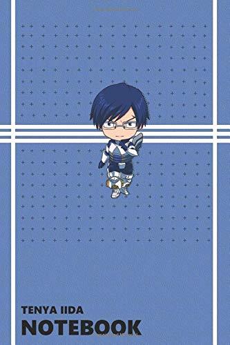 Tenya Iida Notebook: Anime Lover Notebook, 112 Lined Pages, 6 x 9, Gift, School&Office, Boku No Hero Academia, Tenya Iida
