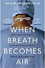 By Paul Kalanithi When Breath Becomes Air Paperback - 5 Jan 2017 Paperback