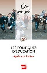 Les politiques d'éducation by Agnès Van Zanten (2011-02-23) d'Agnès Van Zanten