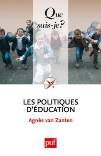 Les politiques d'éducation by Agnès Van Zanten (2011-02-23)