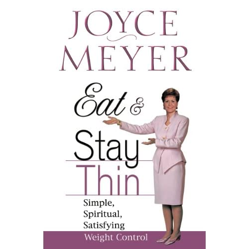 Eat and Stay Thin: Simple, Spiritual, Satisfying Weight Control (English Edition)