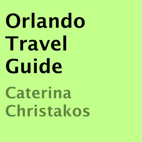 Orlando Travel Guide audiobook cover art