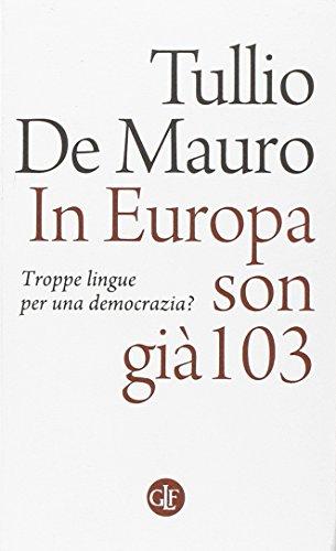 In Europa son già 103. Troppe lingue per una democrazia?