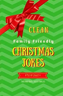 A Pile of Giggles 4: Clean Family Friendly Christmas Jokes