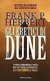 Gli eretici di Dune. Il ciclo di Dune: Gli eretici di Dune: Ciclo di Dune vol. 5