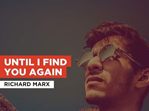 Until I Find You Again al estilo de Richard Marx