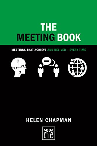 Image of The Meeting Book: Meetings that Achieve and Deliver-Every Time (Concise Advice)