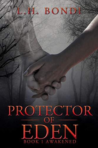 Awakened (Protector Of Eden Book 1)