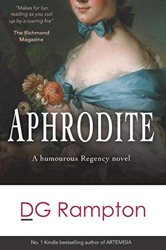 Compare Textbook Prices for APHRODITE: a humorous Regency novel Regency Goddesses  ISBN 9781697523218 by Rampton, DG