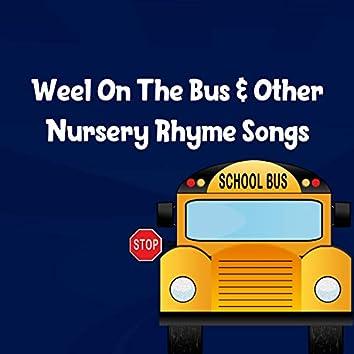 Weel On The Bus & Other Nursery Rhyme Songs