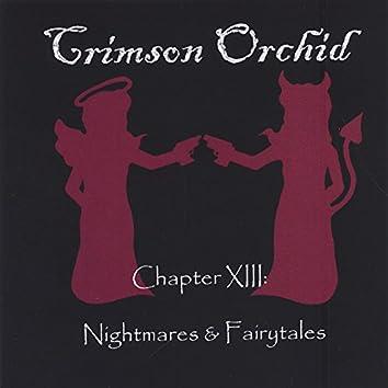 Chapter XIII: Nightmares & Fairytales