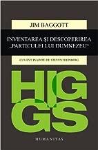 """Higgs. Inventarea și descoperirea """"Particulei lui Dumnezeu"""" (Romanian Edition)"""
