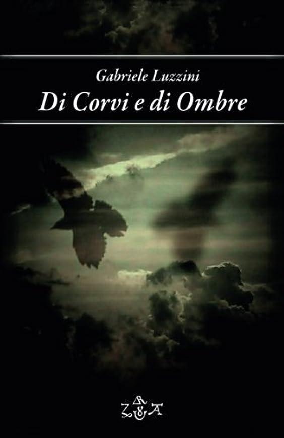 東方偽造控えめなDi Corvi e di Ombre