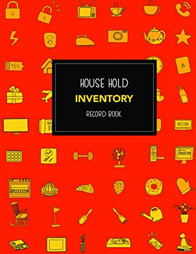 Household Inventory Logbook: Daily weekly monthly inventory checklist of household furniture and personal goods for security and insurance purposes