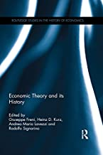 Economic Theory and its History (Routledge Studies in the History of Economics Book 177)