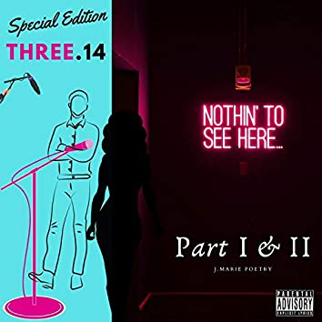 Three.14 Special Edition (Part I & II)