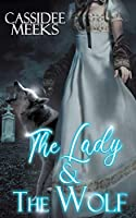 The Lady and the Wolf (Fangs, Fur, and Feathers)