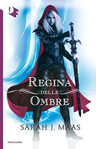 Regina delle ombre (Trono di ghiaccio Vol. 4)