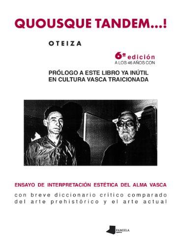 Quousque tandem--! : ensayo de interpretación estética del alma vasca (Jorge Oteiza)