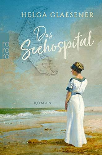 Buchseite und Rezensionen zu 'Das Seehospital' von Glaesener, Helga