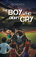 The Boy Who Didn't Cry