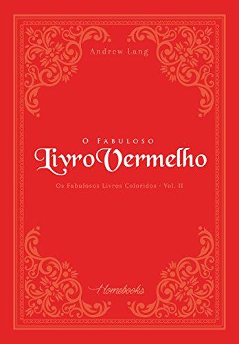 O Fabuloso Livro Vermelho (Os Fabulosos Livros Coloridos 2)