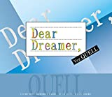 『Dear Dreamer,』ver.QUELL