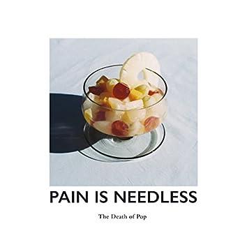 Pain Is Needless