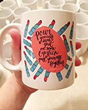Pour Yourself A Drink Put on some Lipstick Elizabeth Taylor Watercolor Illustration Quote Girly Woman Coffee Inspirational Mug Drink Cup 11 oz