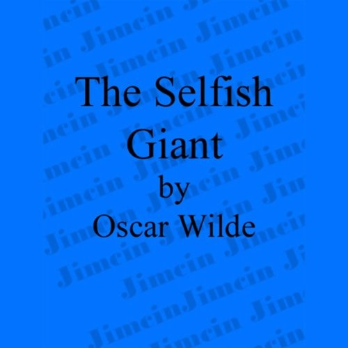 The Selfish Giant (Dramatized) cover art