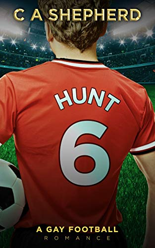 Hunt 6: A gay football romance (English Edition)