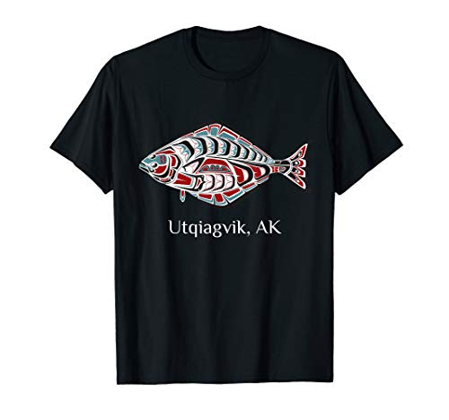 Utqiagvik, Alaska Native American Halibut Fishermen Gift T-Shirt