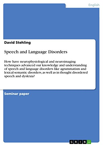 Speech and Language Disorders: How have neurophysiological and neuroimaging techniques advanced our knowledge and understanding of speech and language ... speech and dyslexia? (English Edition)