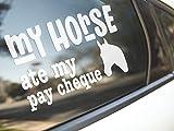 Brand Free Calcomanía para coche de 20 cm con texto en inglés 'My Horse Ate My...