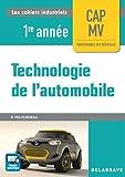 Technologie de l'automobile CAP Maintenance des Véhicules 1re année (2017) P