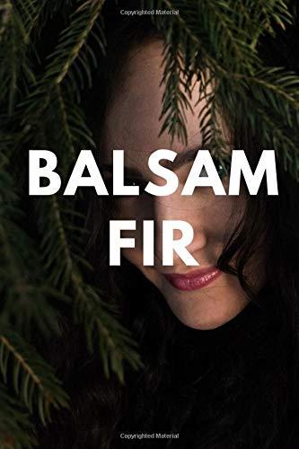 Balsam Fir notebook, Balsam Fir journal, trees notebook journal, size 6x9 inch, 120 blank lined page: balsam fir tree notebook journal