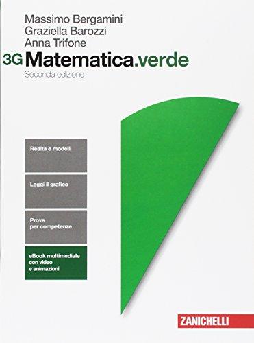 Matematica.verde. Vol. 3G. Per le Scuole superiori. Con Contenuto digitale per accesso on line