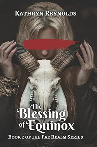 The Blessing of Equinox: Book 1 of The White Witch Trilogy (The Fae Realm Series)