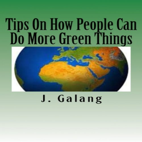 Tips on How People Can Do More Green Things cover art