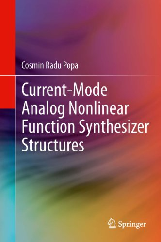Current-Mode Analog Nonlinear Function Synthesizer Structures (English Edition)