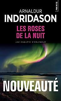 Les Roses de la Nuit par Arnaldur Indriðason