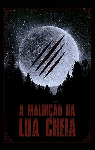 A maldição da lua cheia (Portuguese Edition)