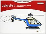 CALIGRAFIA 4 CUADRICULA SANTILLANA CUADERNOS - 9788468012568