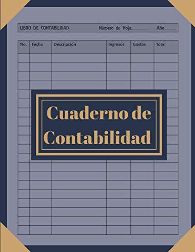 Cuaderno de contabilidad: Cuaderno para controlar tus ingresos y gastos | Libro de Contabilidad para las pequeñas empresas