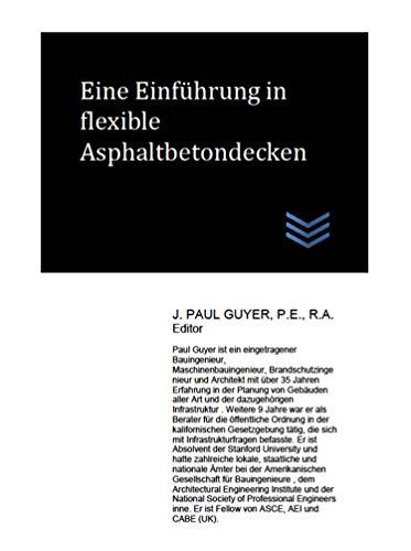Eine Einführung in flexible Asphaltbetondecken (German Edition)