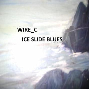 Ice Slide Blues